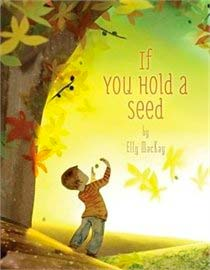 If-You-Hold-A-Seed-by-Elly-MacKay1
